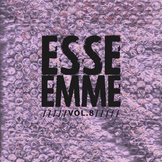 ESSE EMME - VOL. 8