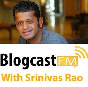 MTR Behind The Mic: Srinivas Rao/Blogcast FM