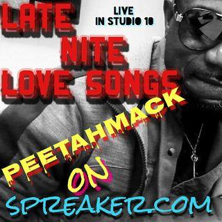 Late Nite Love Songs.