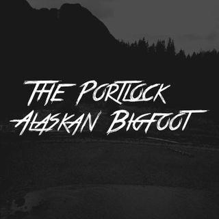 The Portlock Alaskan Bigfoot