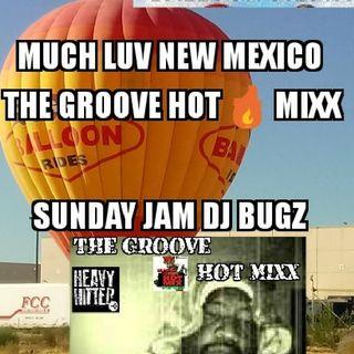 THE GROOVE HOT MIXX  DJ BUGZ SUNDAY JUMP OFF