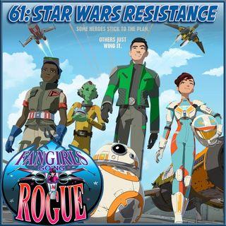 61: Star Wars Resistance