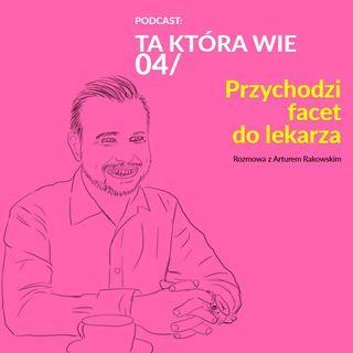 TKW 04: Przychodzi facet do lekarza