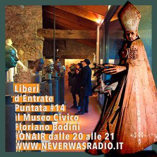 LdE - S01E14 - Il MUSEO CIVICO FLORIANO BODINI a Gemonio