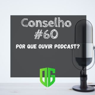 Por que ouvir podcast?