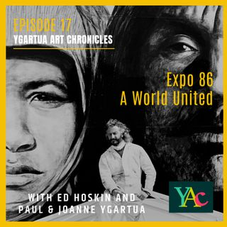 Episode 17:  Expo 86, A World United