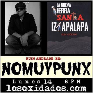 No Muy Punx con Ruin Andrade
