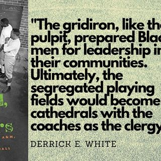 "Part I w/ Prof. Derrick White on HBCU Sporting Congregations & his Book: ""Blood, Sweat, and Tears"""