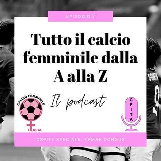 Riassunto della 3° giornata di Coppa Italia. Ospite speciale Tamar Dongus