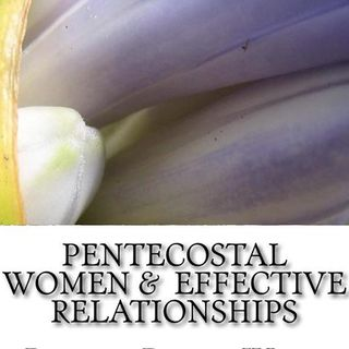 Pentecostal Women & Relationships