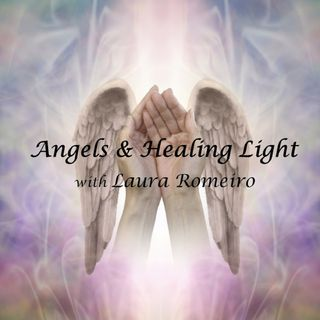 Angels and Healing Light Show ~ Special Guest: Carolan Carey ~ 26May2020