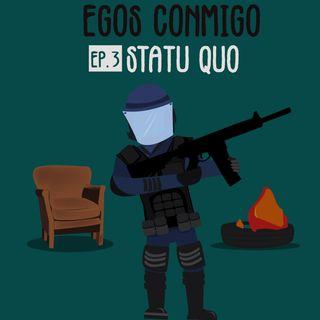 03: Statu Quo