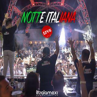 Notte Italiana LIVE P.1 - Koala Maxi