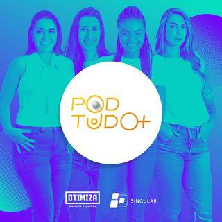 Pod Tudo + | Episódio 2 Maternidade e Carreira
