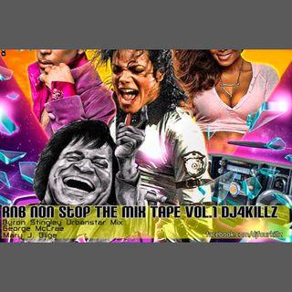 RnB Non Stop The Mix Tape Vol.1 Dj4Killz