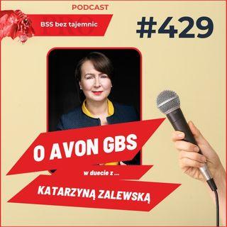 #429 W duecie z Katarzyną Zalewską o ... AVON GBS