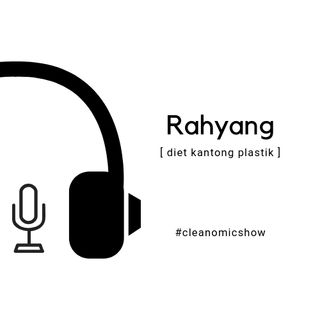 7 - Rahyang from Diet Kantong Plastik