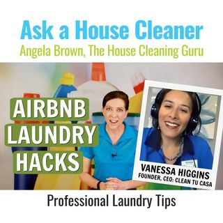 Airbnb Laundry Hacks with Vanessa Higgins (Turnover Cleaning Tips)