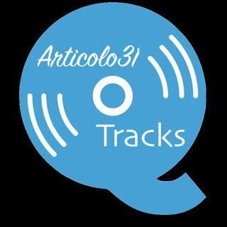 Articolo 31: Tracks
