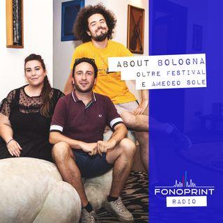 About Bologna | 002 | Amedeo Sole e la prima edizione di Oltre Festival
