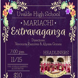 Uvalde CISD - Mariachi Band / UHS Mariachi Extravaganza