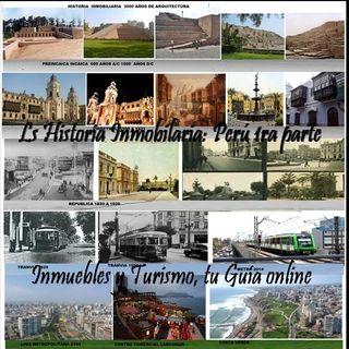 Historia Inmobiliaria: Perú 1ra parte