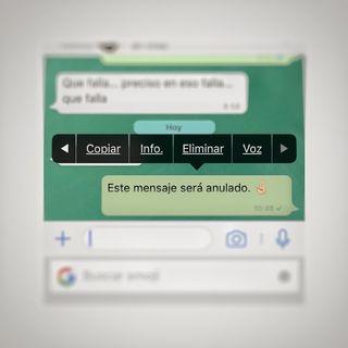 Anular y eliminar en WhatsApp no son lo mismo.