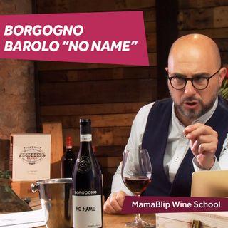 Nebbiolo | Borgogno - No Name | Wine tasting with Filippo Bartolotta