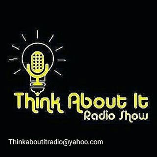 Exciting Updates And Changes To Think About It Radio.......