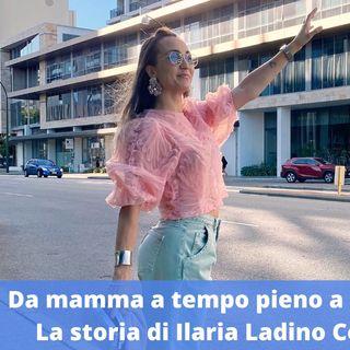Ep.153 - Da mamma a tempo pieno a mamma blogger, con Ilaria Ladino Corina da Perth