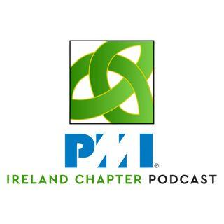 Ireland Chapter PMI Podcast | Episode 1