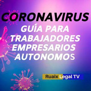 Coronavirus | Covid-19 | Guia de actuacion en ambito laboral | Trabajadores | Autonomos | Empresas