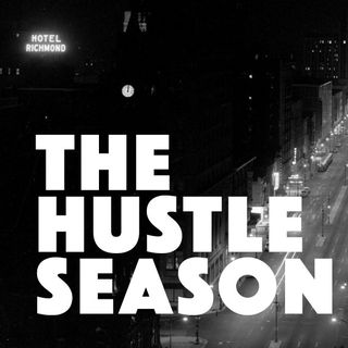 The Hustle Season Podcast