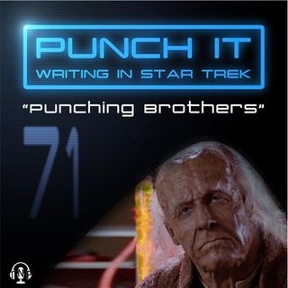 Punch It 71 - Punching Brothers