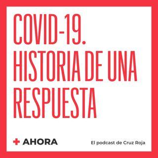 Ahora 05. Covid-19: historia de una respuesta