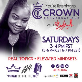 Crown Conversations 3/23/19