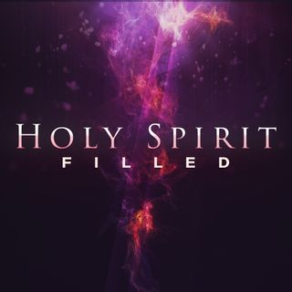Holy Spirit Filled