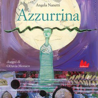 """Angela Nanetti """"Azzurrina"""""""