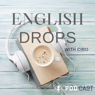 English Drops with Ciro