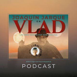 Joaquín Jarque es VLAD, una obra de Tere Marichal