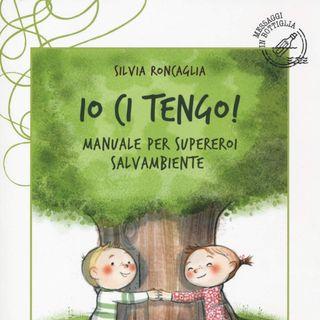 """Silvia Roncaglia """"Io ci tengo!"""""""