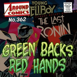 362 - Green Backs Red Hands