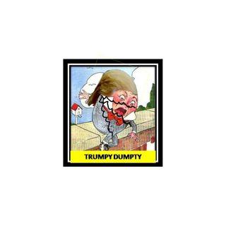 Donald J Trump A.K.A trumpty dumpty A.K.A Humpty Dumpty A.K.A  Individual 1 A.K.A Fake Baby Bone Spur A.K.A @realDonaldTrump A.K.A Republica
