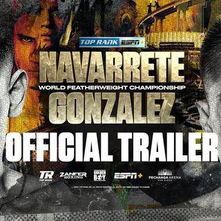 Top Rank Presents: Emanuel Navarrete vs Joet Gonzalez