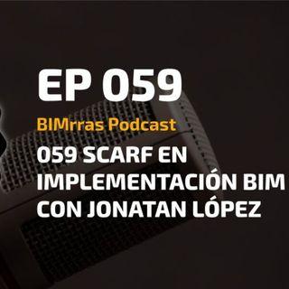 059 SCARF en implementación BIM con Jónatan López