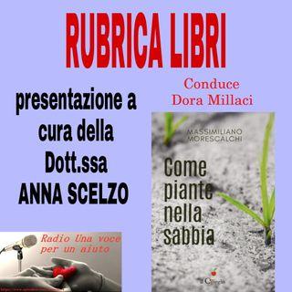 RUBRICA speciale libri: Come piante nella sabbia di MASSIMILIANO MORESCALCHI
