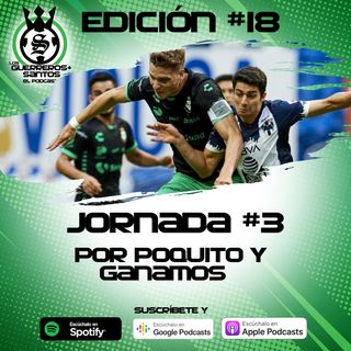 Ep18: Santos le empata a MTY   J3   Guard1anes 2020