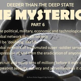 DEEPER THAN THE DEEP STATE PART 6 IN TOTAL SECRECY PLOT TO ARMAGEDDON