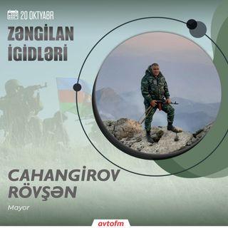 Rövşən Cahangirov | 20 oktyabr - Zəngilan şəhərinin azad olunması