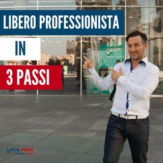 Come diventare LIBERO PROFESSIONISTA Online in 3 Passi
